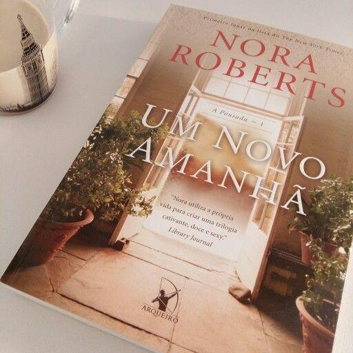 Romance da Nora é sempre bom. Lançamento da ed Arqueiro.