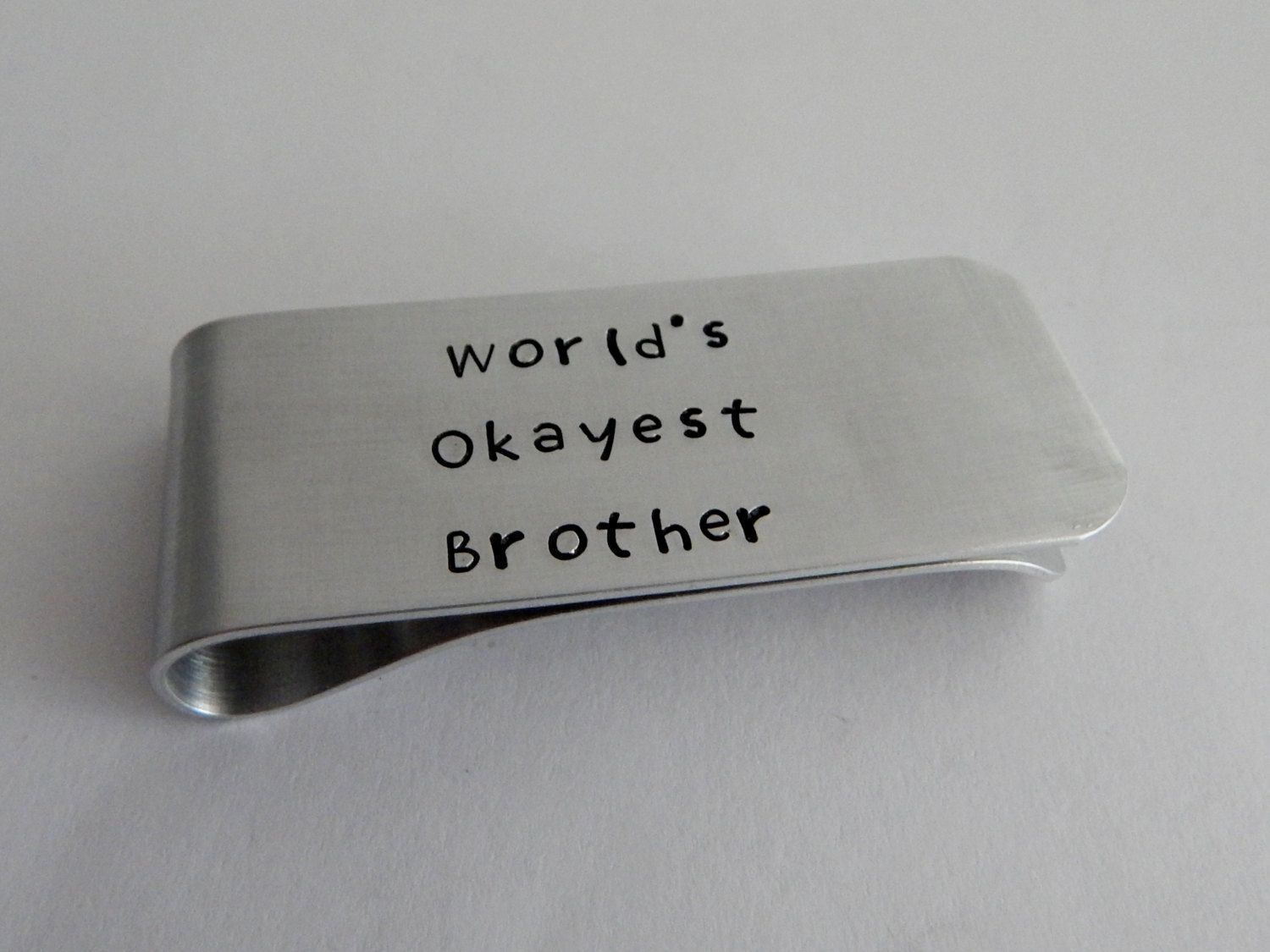World's Okayest Brother Hand Stamped Money Clip / Funny Gift for Brother / Gift for Brother / Brother of the Bride / Brother of the Groom by kimgilbert3 on Etsy