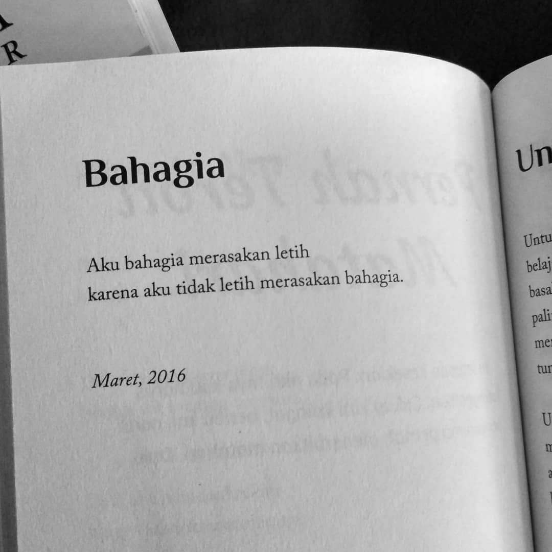 Aku bahagia merasakan letih karena aku tidak letih merasakan bahagia   Karya @candramalik     asalmuasalpelukan candramalik puisi… is part of Quotes galau -