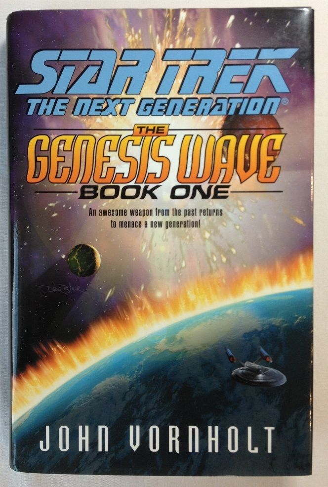 The Genesis Wave Bk 1 John Vornholt 2000 Hc Star Trek The Next Generation Wave Book Star Trek Books Star Trek