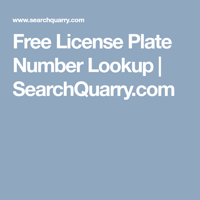 Free License Plate Number Lookup | SearchQuarry com