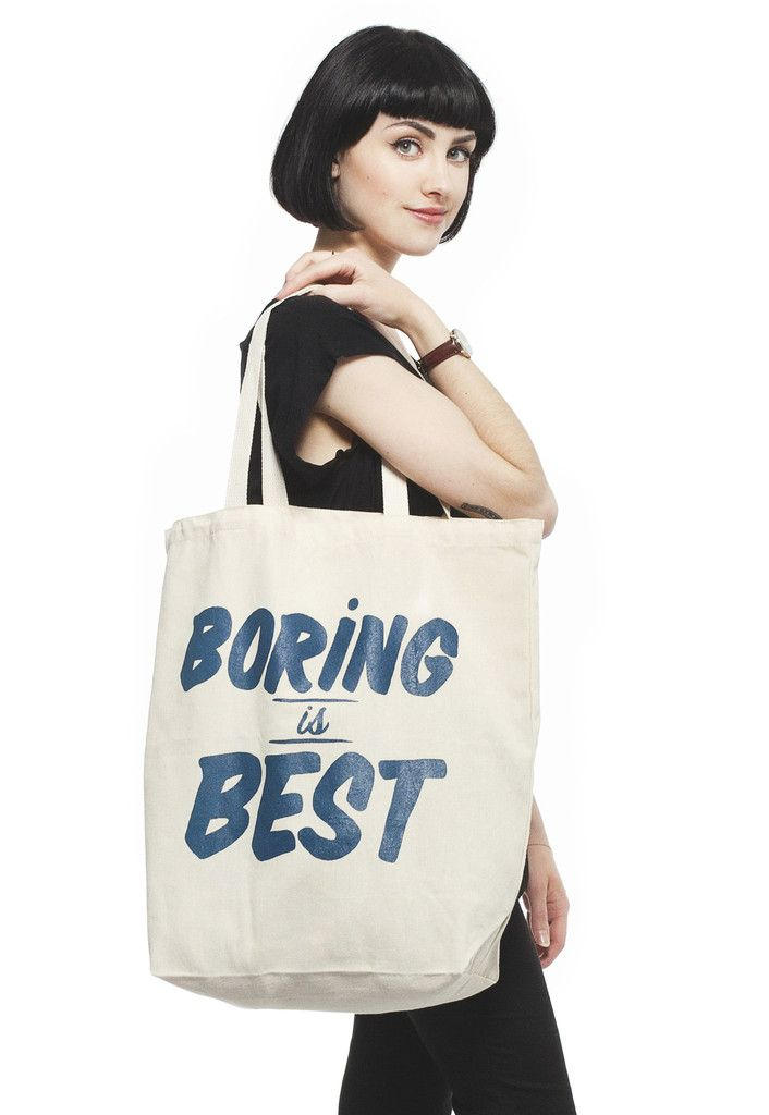 Boring is Best tote bag – Stay Home Club | Products I Love ...