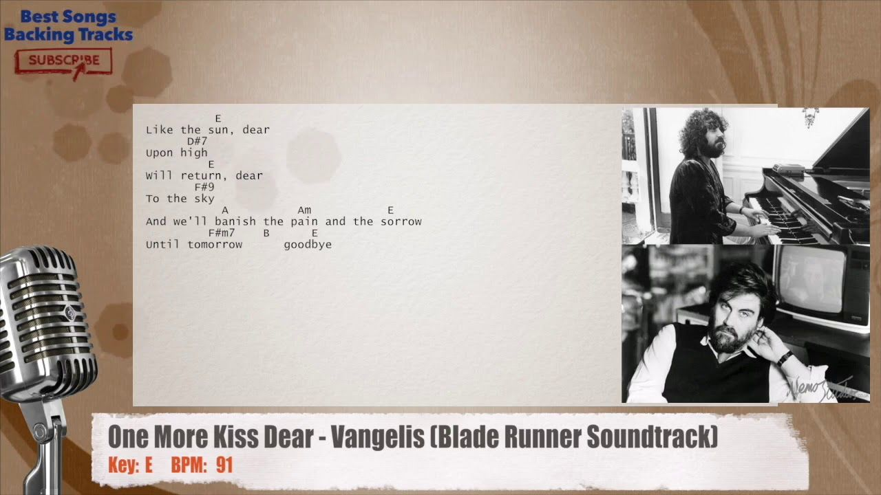 One More Kiss Dear Vangelis Blade Runner Soundtrack Vocal Backing Track With Chords And Lyrics