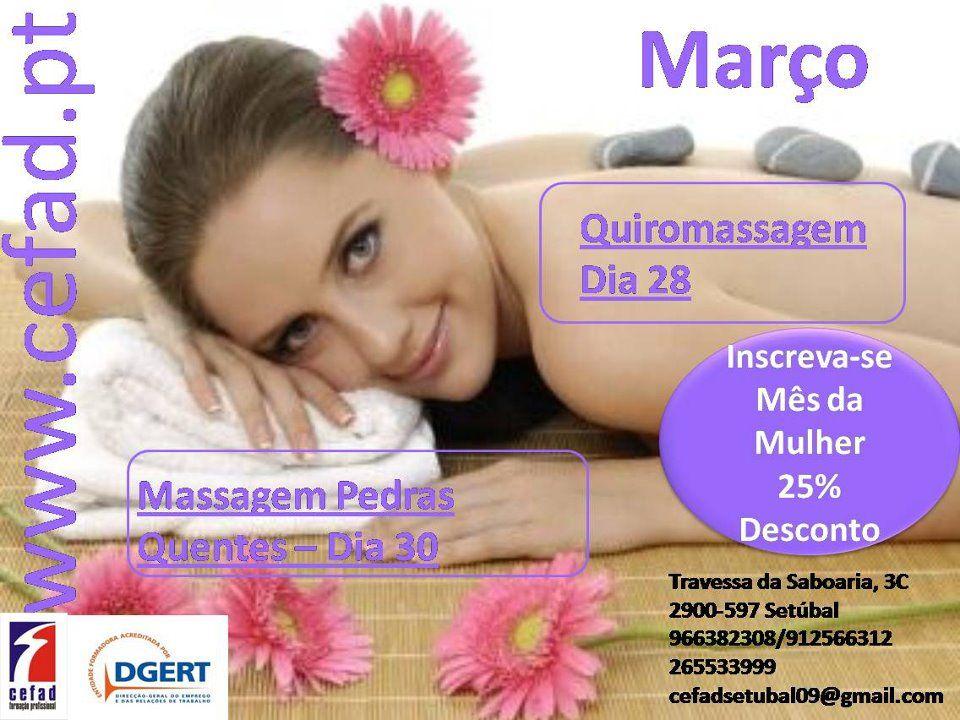 SETÚBAL - Escola de Massagem:  » Quiromassagem, início dia 28/Março  » Massagem Pedras Quentes, início dia 30/Março    Inscreva-se! Desconto de 25% em Março, Mês da Mulher