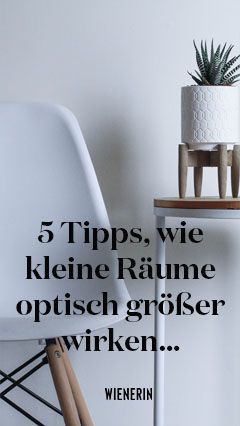 5 tipps wie kleine r ume optisch gr er wirken living inspiration f r zuhause pinterest. Black Bedroom Furniture Sets. Home Design Ideas