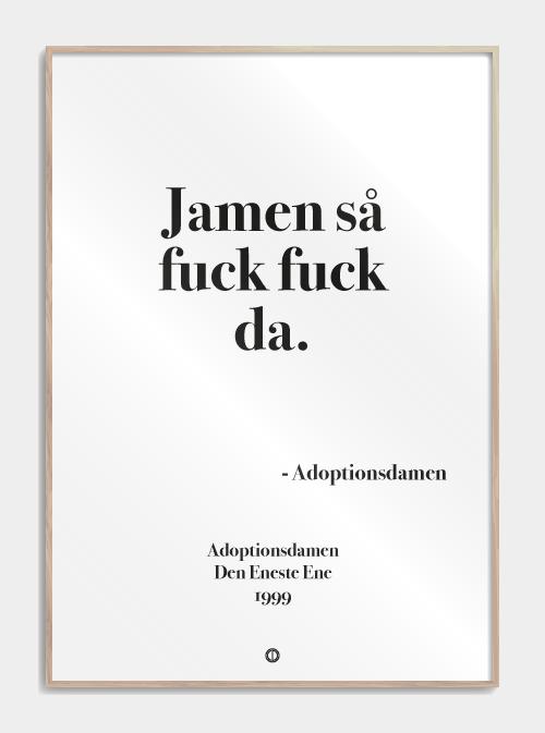 Den Eneste Ene Plakat Sjove Citater Citater Og Plakater