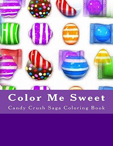 Color Me Sweet: Candy Crush Saga Coloring Book by Ms June ...