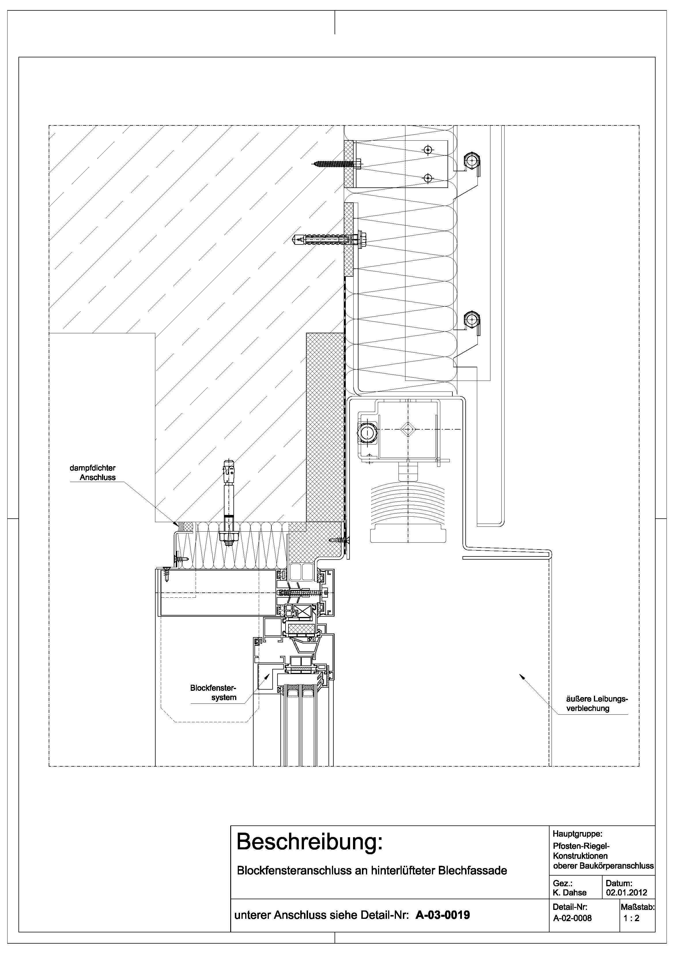 a 02 0008 blockfensteranschluss an hinterl ftete blechfassade detail pinterest architektur. Black Bedroom Furniture Sets. Home Design Ideas