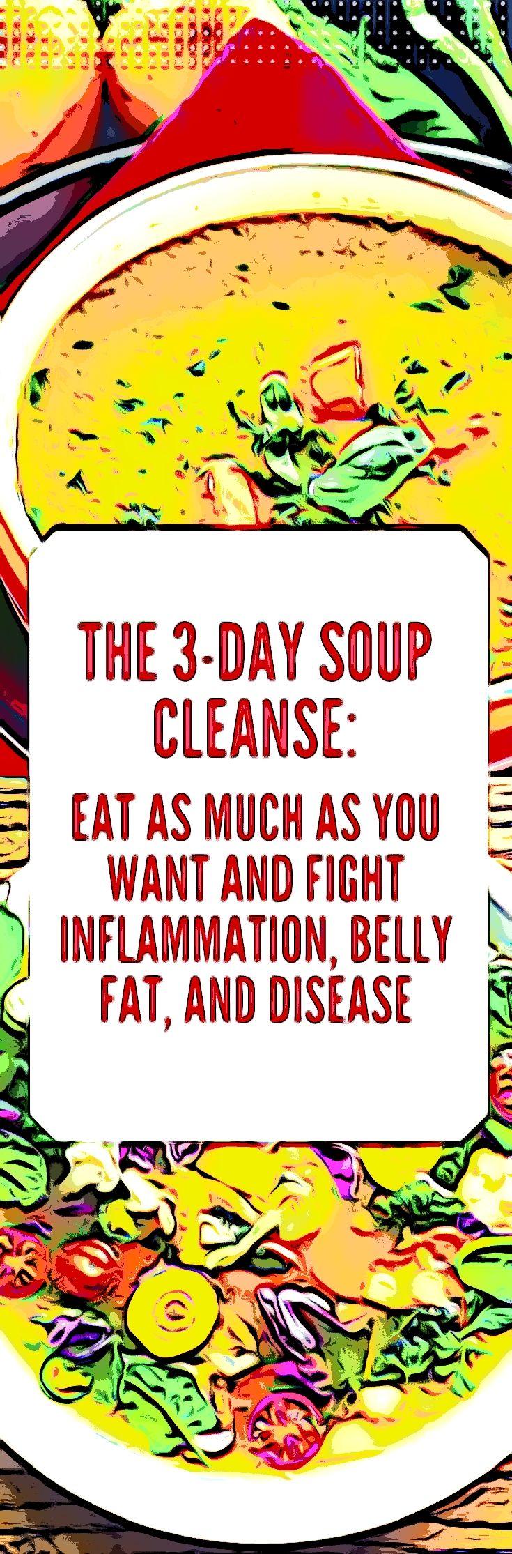 Die 3-tägige Suppenreinigung: Essen Sie so viel Sie wollen und bekämpfen Sie Entzündungen, Bauchfett und Krankheiten   – Health & Fitness