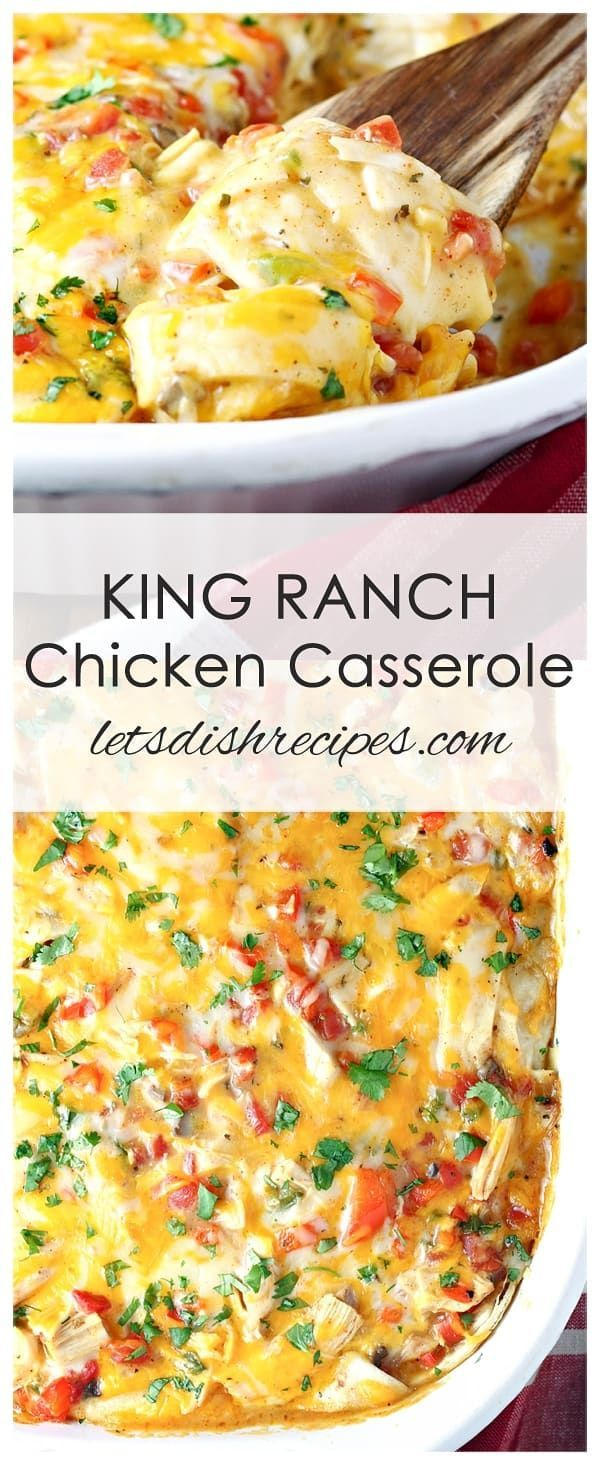 King Ranch Chicken Casserole   Let's Dish Recipes