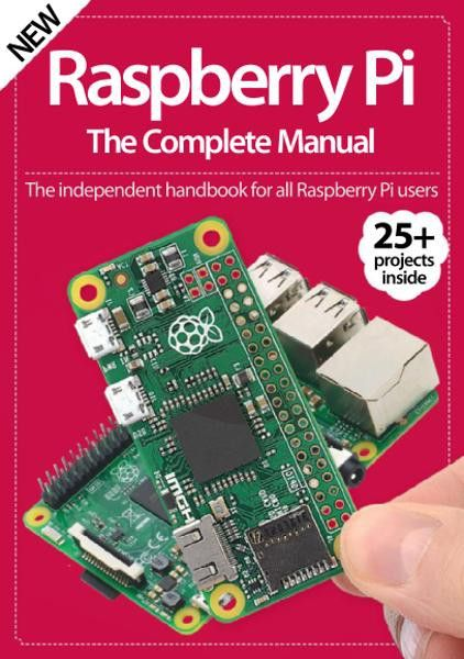 raspberry pi the complete manual 7th edition free ebooks download rh pinterest com MagPi Raspberry Pi Raspberry Pi Magazine July 2018