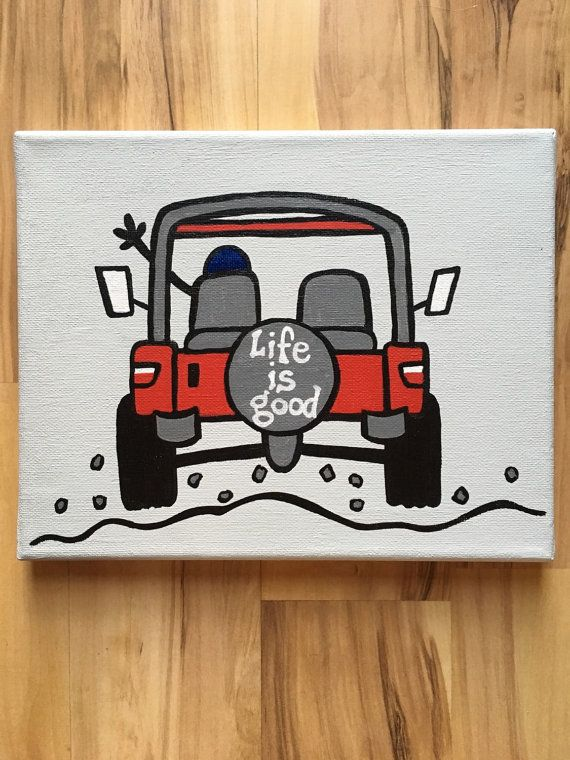 abe3aefd224cc Life Is Good jeep canvas painting | Crafts. in 2019 | Canvas ...