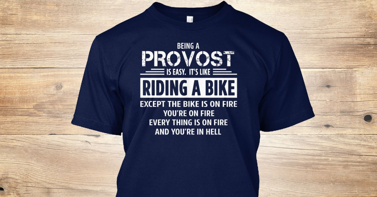 If You Proud Your Job, This Shirt Makes A Great Gift For You And Your Family.  Ugly Sweater  Provost, Xmas  Provost Shirts,  Provost Xmas T Shirts,  Provost Job Shirts,  Provost Tees,  Provost Hoodies,  Provost Ugly Sweaters,  Provost Long Sleeve,  Provost Funny Shirts,  Provost Mama,  Provost Boyfriend,  Provost Girl,  Provost Guy,  Provost Lovers,  Provost Papa,  Provost Dad,  Provost Daddy,  Provost Grandma,  Provost Grandpa,  Provost Mi Mi,  Provost Old Man,  Provost Old Woman, Provost…