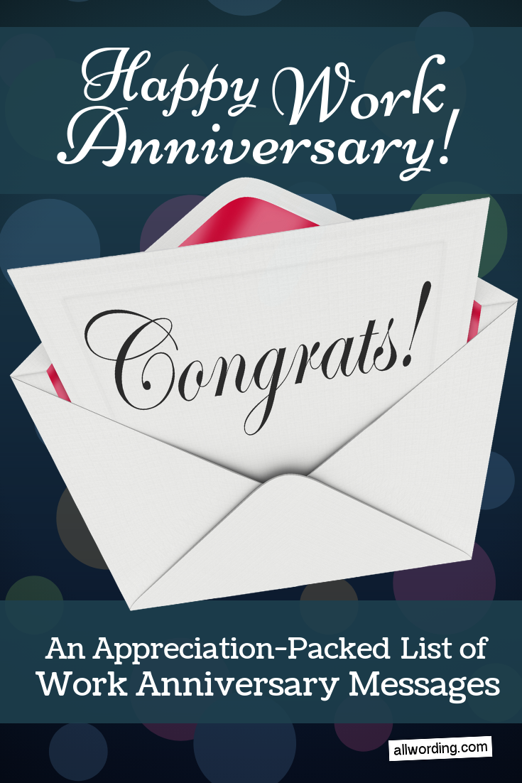 an appreciation packed list of work anniversary messages saying