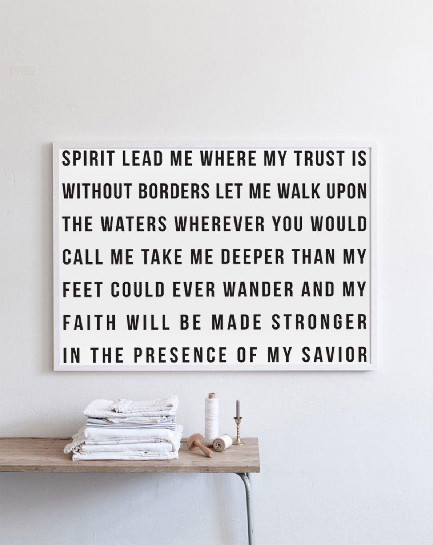 Spirit lead me - Print by HouseofBelongingLLC on Etsy https://www.etsy.com/listing/469493221/spirit-lead-me-print