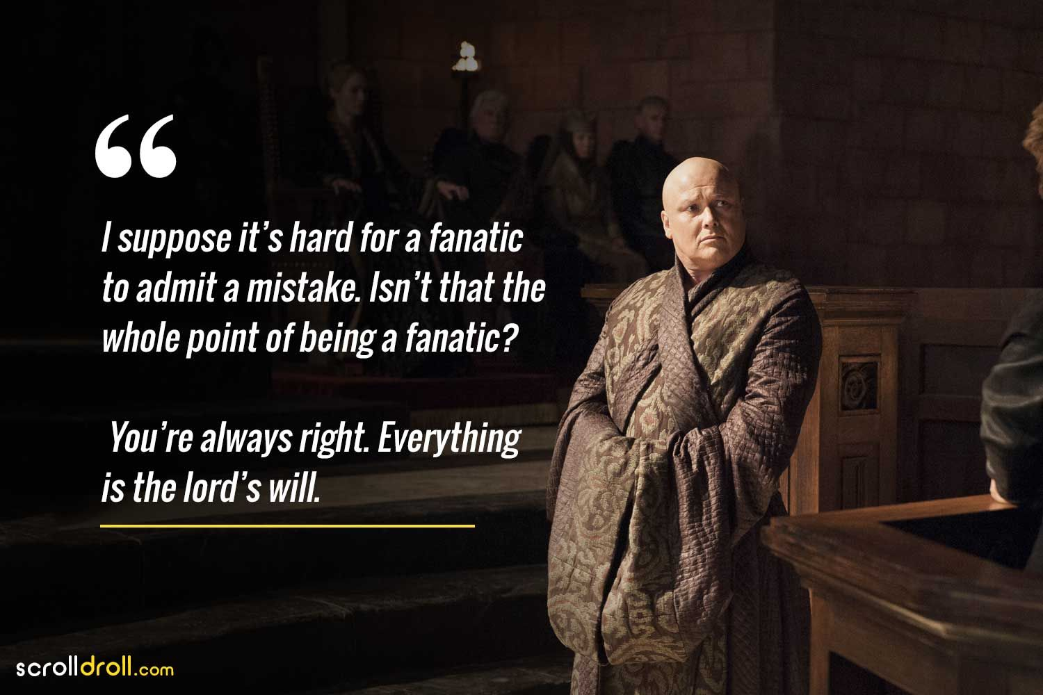 12 Brilliant Quotes By Lord Varys That Prove He Is The Master Of