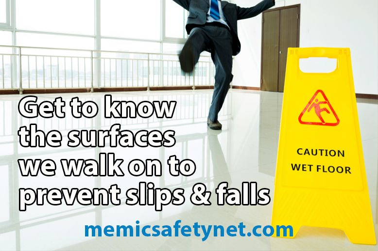 Part 2 Of Our Slip And Fall Prevention