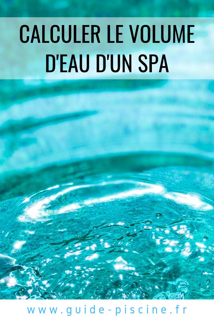 Comment Calculer Le Volume D Eau D Un Spa Spa Spa De Nage