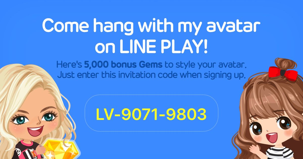 Download LINE PLAY and enter this invitation code for bonuses! LV-9071-9803 http://j.mp/letslineplay
