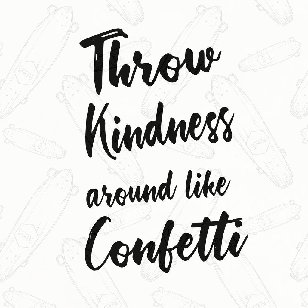 Throw kindness around like confetti,confetti svg, confetti shirt, confetti gift,kindness svg, choose kind, be kind svg, one of a kind, be kind shirt, always stay humble, humble and kind sign, be humble shirt