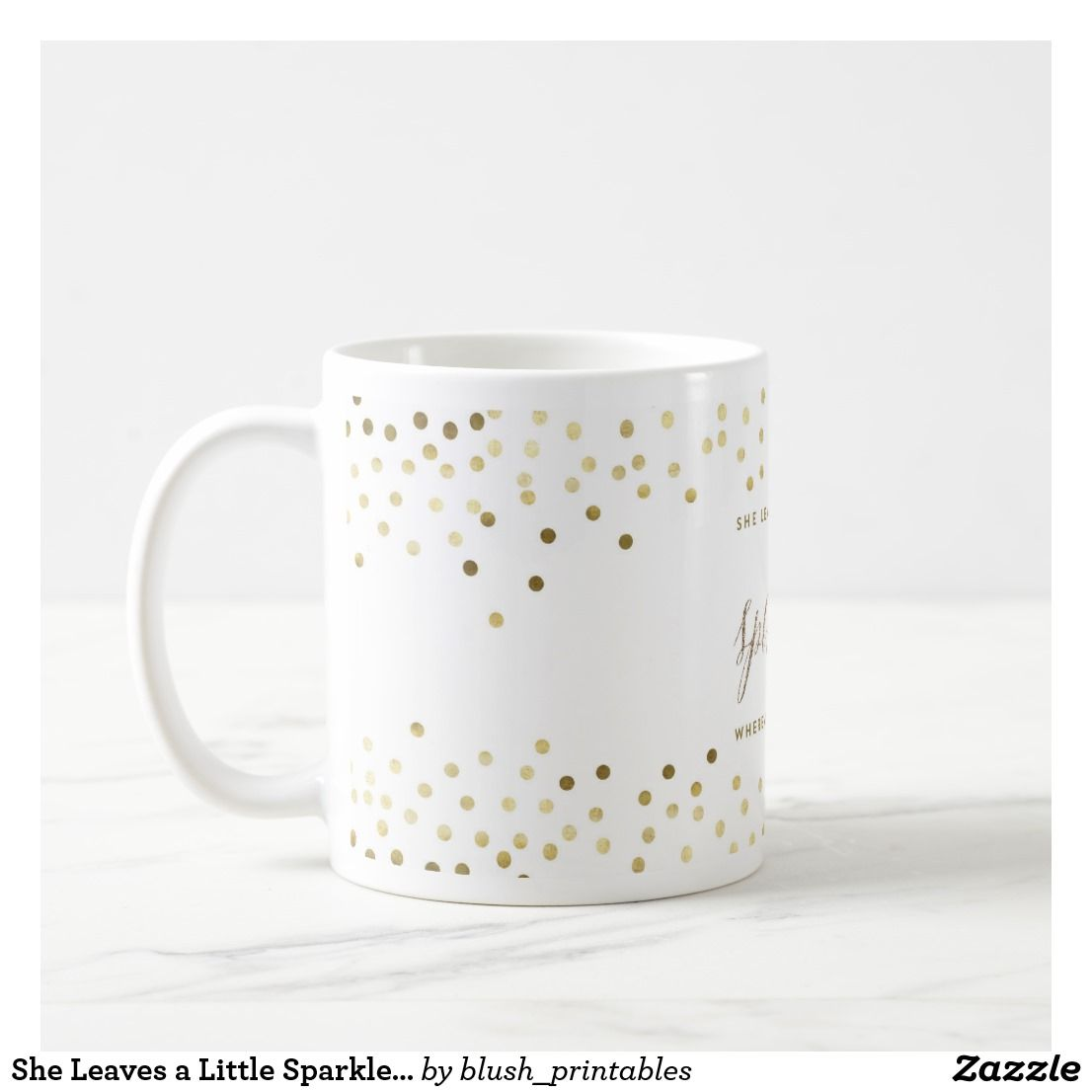 She Leaves A Little Sparkle Wherever She Goes Mug Zazzle Com Mugs Christmas Mugs Christmas Coffee
