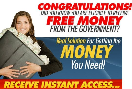 How to get free government money you never pay back - Free
