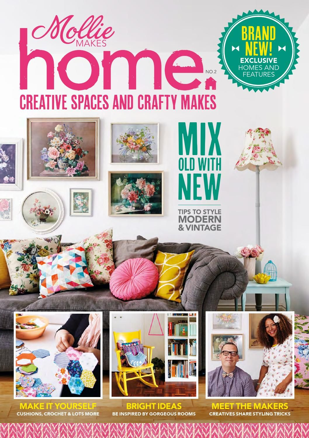 Mollie Makes Home 2  • Homes of designer makers, boutique owner and bloggers • Beautiful spaces made cosy • Our favourite projects • We chat to inspirational crafty folk