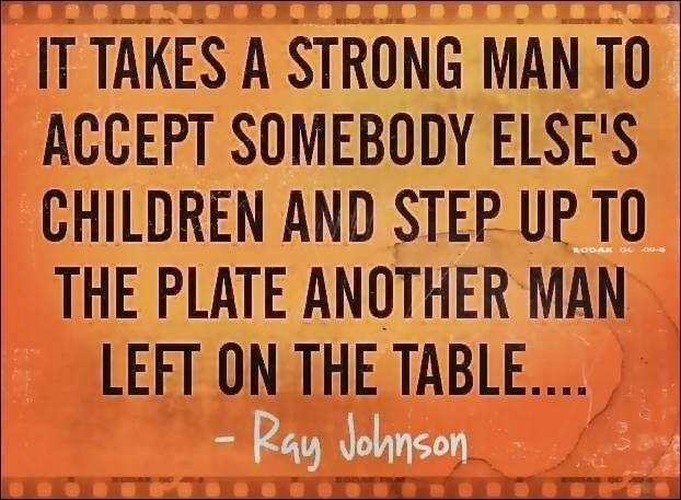 A Strong Man Quotes Quote Family Quote Family Quotes Children Step
