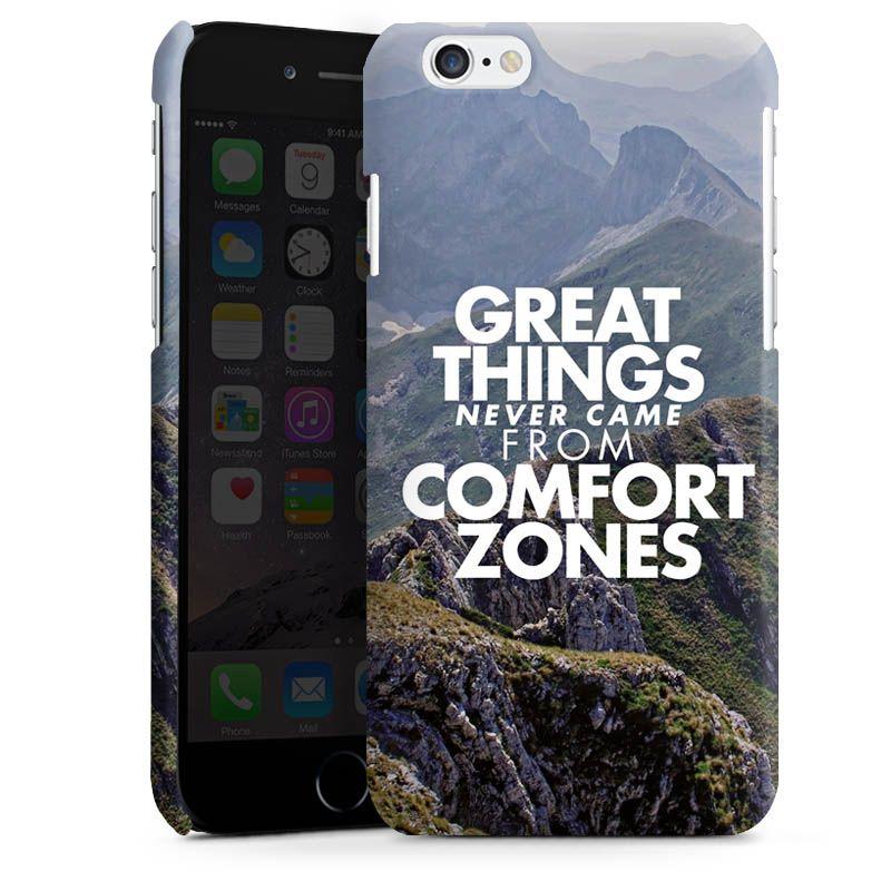 Great Things Never für Premium Case (glänzend) für Apple iPhone 6 von DeinDesign™
