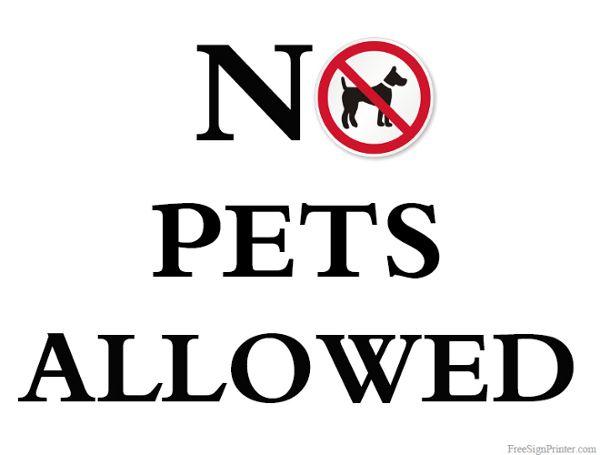 Printable No Pets Allowed Sign Pets Signs Printables