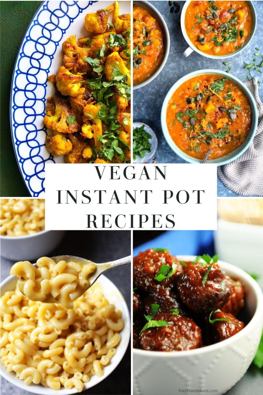 Vegan Instant Pot Recipes In 2020 Vegan Instant Pot Recipes Instant Pot Recipes Vegan Entree Recipes