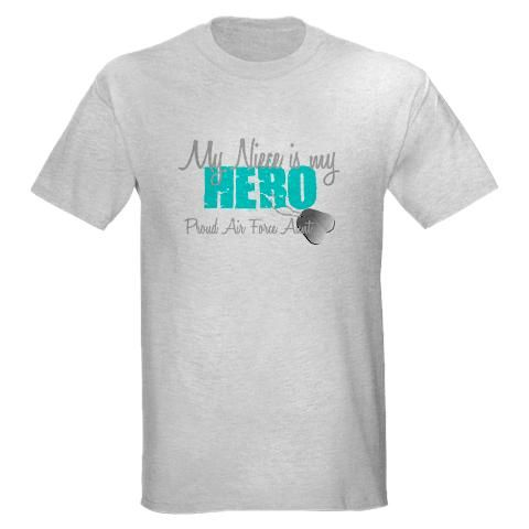 8a0b2d5169 My niece is my hero - Proud Air Force Aunt Shirt #cafepress #airforceaunt