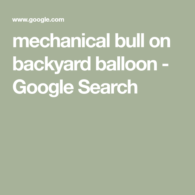 Mechanical Bull On Backyard Balloon