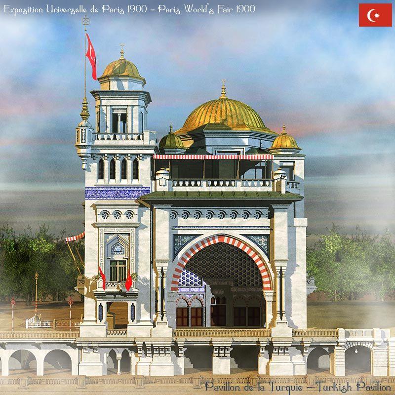 The OTTOMAN Turkish Pavilion at the Universal Exhibition