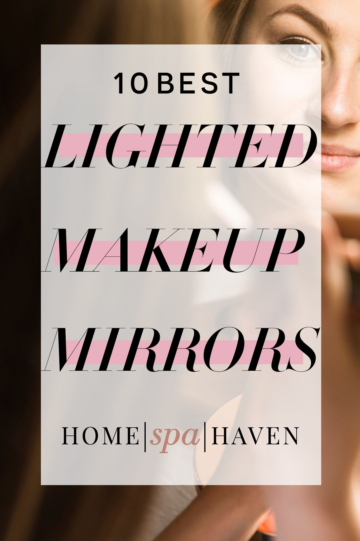 10 Best Lighted Makeup Mirrors 2018 Makeup mirror with