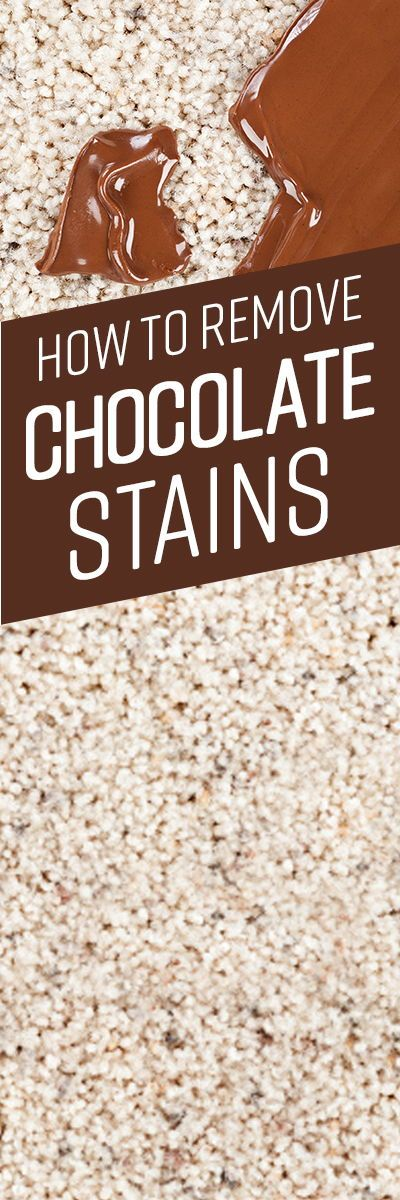 How To Remove Chocolate Stains Removing Chocolate Stains Stain Remover Carpet Chocolate