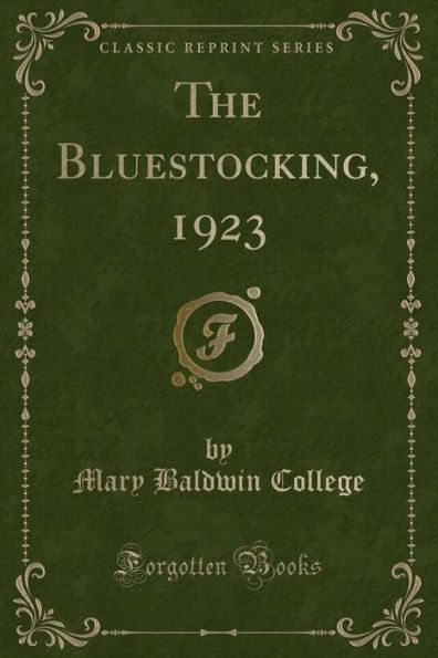 The Bluestocking, 1923 (Classic Reprint)