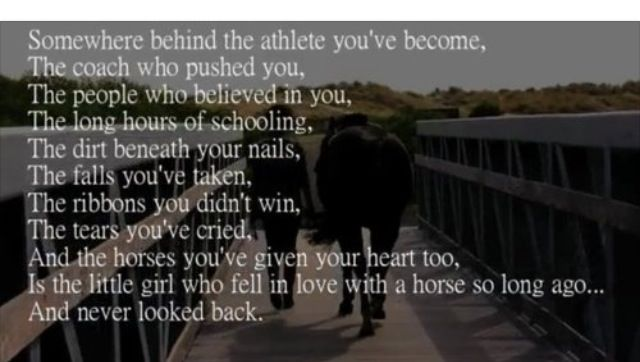 Somewhere Behind The Athlete You Ve Become The Coach Who Pished You The Long Hours Of Schooling The Dirt Beneath Horse Quotes Cowgirl Quotes Horse Heart