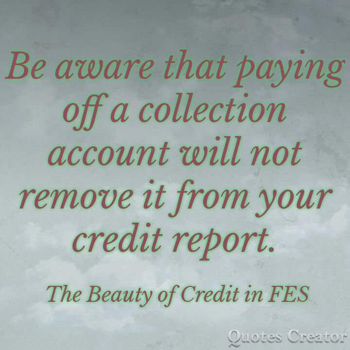 Will Your Credit Score Increase If You Pay Off Collections