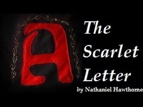 "an analysis of the symbolism in the scarlet letter a novel by nathaniel hawthorne Among other things, the novel deals ""with normal guilt, with genuine passion,  with the operation of recognize mind  thus the basic theme of the scarlet  letter seems to be man's moral struggle  the subtlety of hawthorne's view  seems to be that the minister is his own  the scarlet letter by nathaniel  hawthorne."