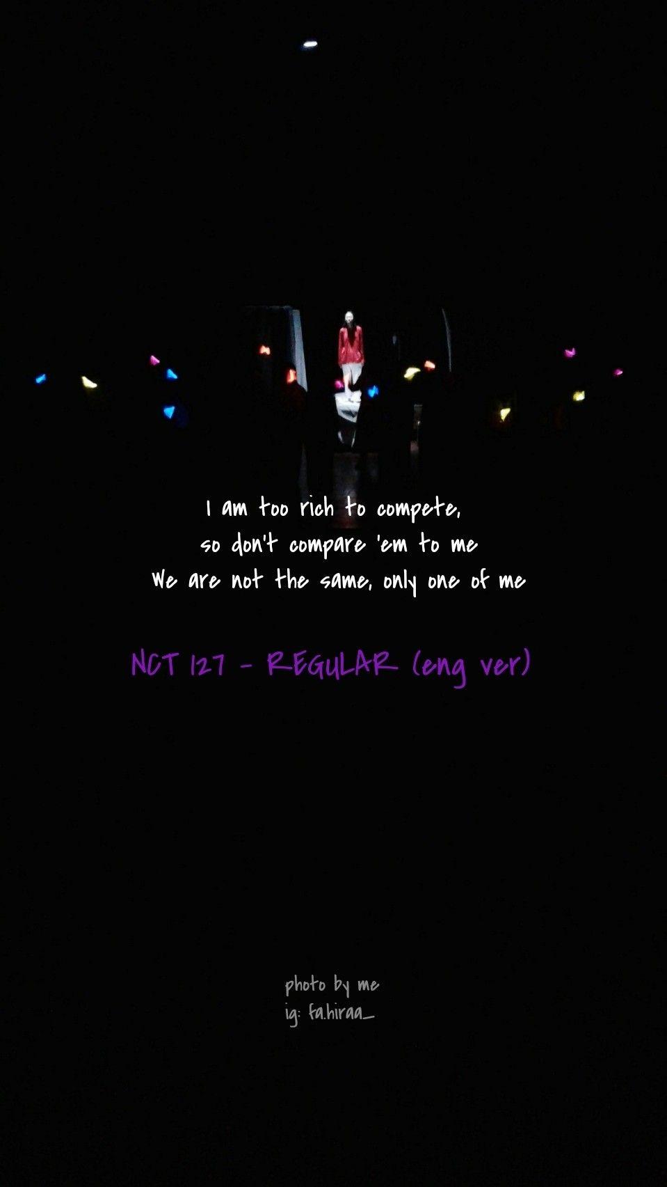 Nct 127 Regular Eng Ver Lyrics Lockscreen Pict By Me Kutipan Lirik Lagu Kata Kata Indah Kutipan Lirik