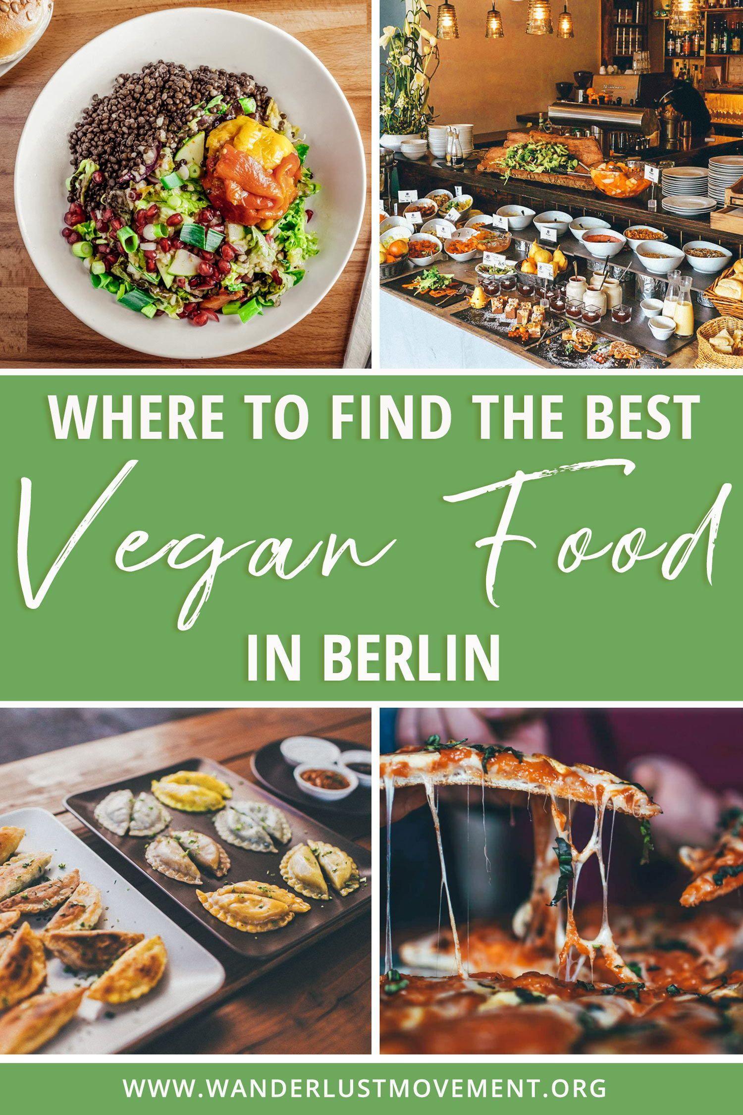 Where To Find The Best Vegan Food In Berlin In 2020 Vegan Recipes Vegan Restaurants Travel Food