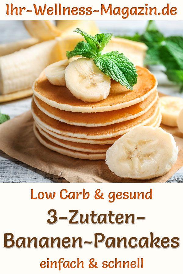 3-Zutaten-Bananen-Pancakes zum Abnehmen - gesundes Low-Carb-Rezept