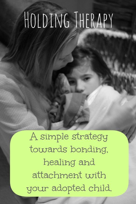 Holding Therapy: A simple strategy towards bonding ...
