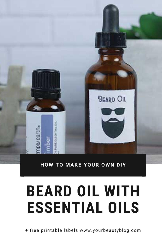 Beard Oil for Men Recipe + Free Printable Label in 2020