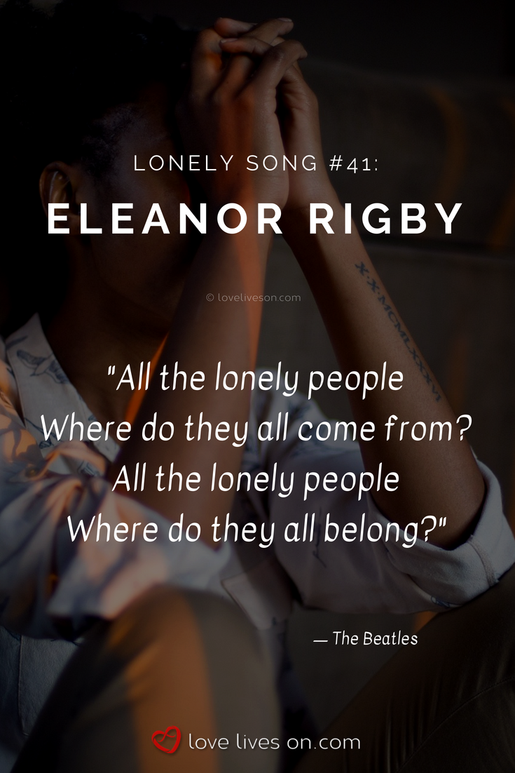 50 Best Songs About Feeling Lonely Lonely Songs Lonely Lonely