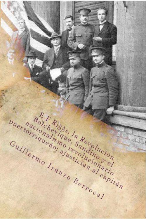 FlipSnack | E.F Riggs, la Revolución Bolchevique, Sandino y el nacionalismo  by Nauta Editorial Digital