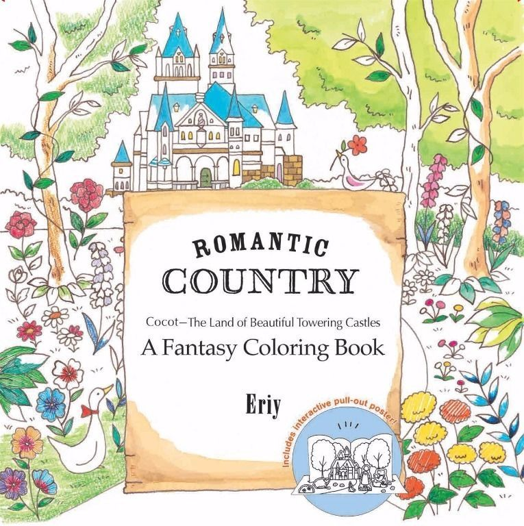 Romantic Country: A Fantasy New Coloring Book Paperback by Eriy