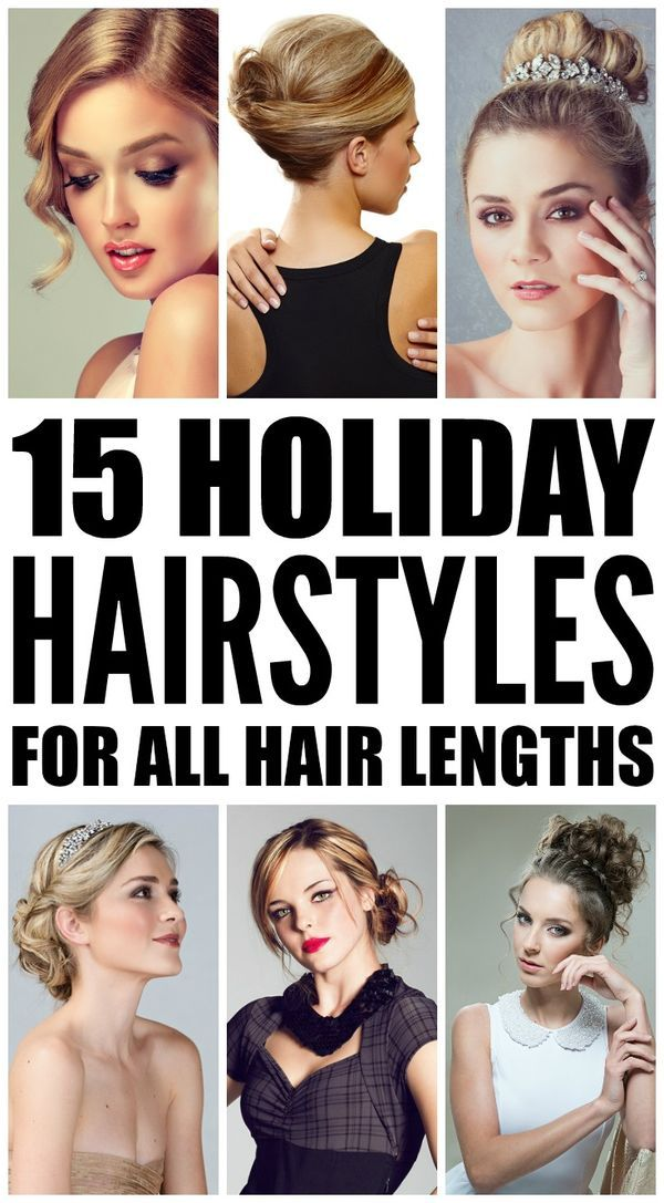 15 Holiday Hairstyles For All Hair Lengths Hair Styles Tips And