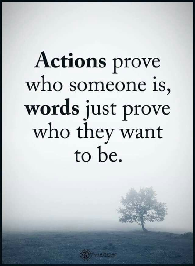 Actions Versus Words Quotes Action Quotes Motivational Quotes